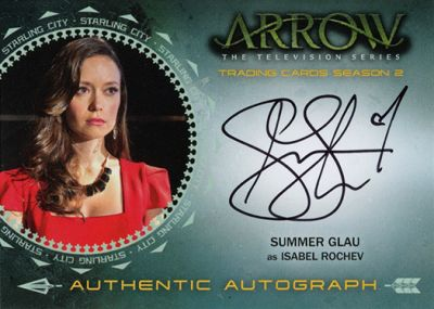 Arrow season 2 autograph card - Summer Glau as Isabel Rochev