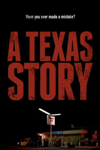 Poster for 'A Texas Story'